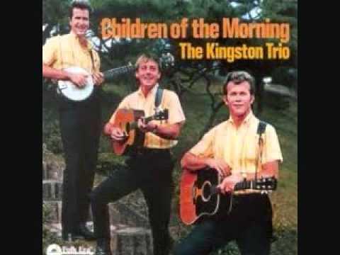 Kingston Trio - Children Of The Morning