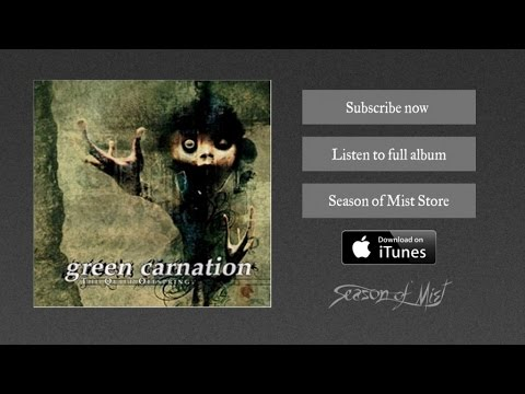 Green Carnation - Childs Play - Part I