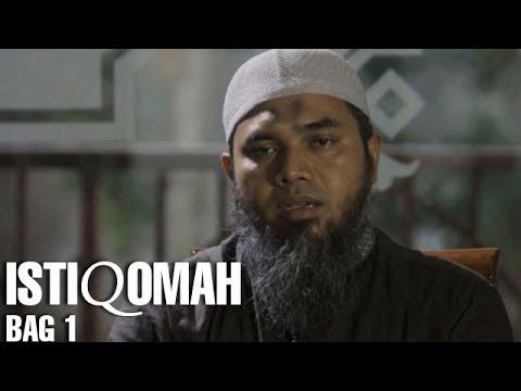 Serial Wasiat Nabi (09): Istiqomah Bag 1 - Ustadz Afifi Abdul Wadud