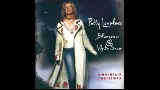 Watch Patty Loveless Beautiful Star Of Bethlehem video