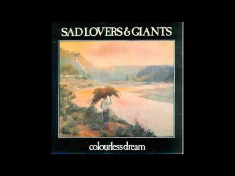 Sad Lovers And Giants - Colourless Dream