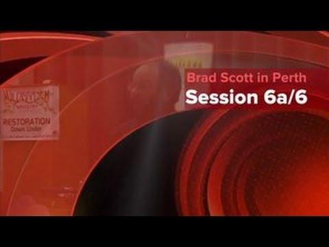 Wildbranch Ministry Restoration Down Under Tour - Perth Session 6 of 7 - Brad Scott