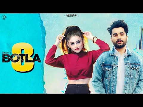 Shavi : 8 Botla (Official Video) Raavi Bal | Ranjit | Latest Punjabi Song 2020 | Juke Dock