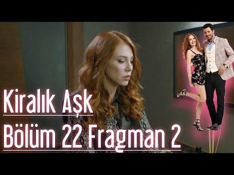 Kiralık Aşk 22. Bölüm 2. Fragman