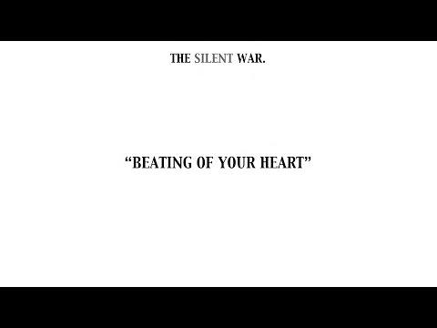 The silent war - Unbreakable Heart