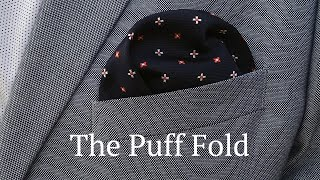 The Puff Fold - How to Fold a Pocket Square