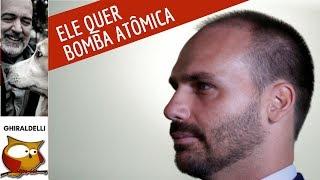"""EDUARDO BOLSONARO: """"A PRIORIDADE É A BOMBA ATÔMICA"""""""