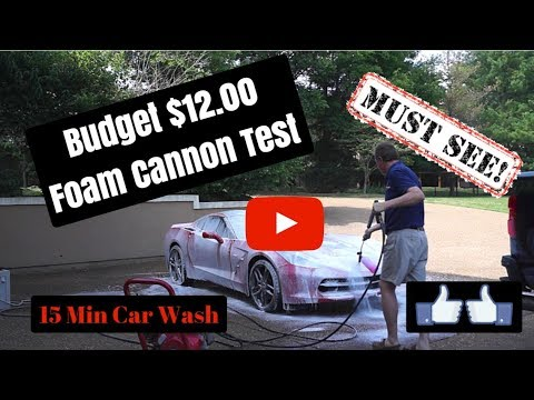 Foam Cannon on a Budget - $12.00 Foam Cannon Test and Review (15 Min Car Wash)