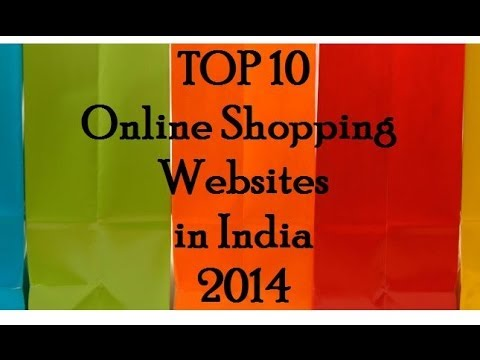 Top 10 online shopping websites in india 2014 youtube for What are some online shopping sites