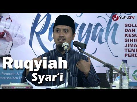 Kajian Islam: Bimbingan Ruqyiah Syari - Ustadz Abdullah Zaen, MA