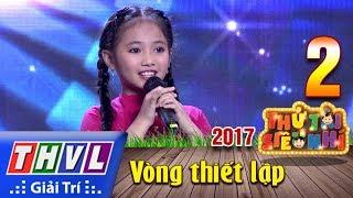 THVL | Thử tài siêu nhí 2017- Tập 2[14]: Hình bóng quê nhà - Ngô Lê Tuyết Nhi