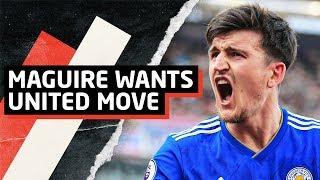 Maguire Wants United Move & Aubameyang Interest | Man Utd Transfer News