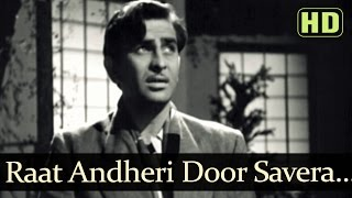 Aah - Raat Andheri Door Savera - Raj Kapoor - Nargis - Mukesh - Evergreen Hindi Songs