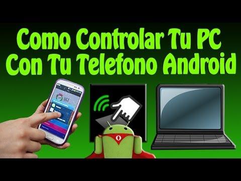 Como Controlar Tu PC Con Tu Telefono Android