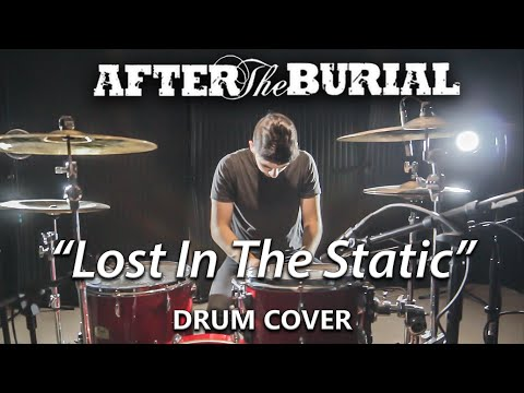 """AFTER THE BURIAL - """"Lost In The Static"""" - Drum Cover by Christopher Ghazel thumbnail"""