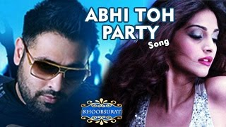 Abhi Toh Party Shuru Hui Hai VIDEO SONG OUT | Khoobsurat | Sonam Kapoor, Fawad Khan