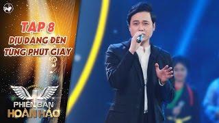 Phiên bản hoàn hảo | tập 8: Quang Vinh hát hit Dịu dàng đến từng phút giây làm Mỹ Tâm thích mê