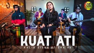 Download lagu KUAT ATI (Pujaan Hati Tak Suwun Sing Kuat Ati) | KALIA SISKA FT SKA 86 | KENTRUNG VERSION