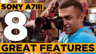 Sony A7III Mini Review | 8 amazing features | The Sony Series #1