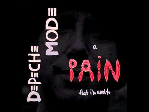 Depeche Mode - A Pain That Im Used To