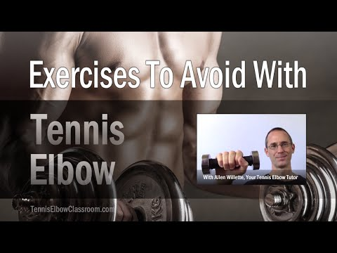 Tennis Elbow: Exercises To Avoid When You Have Wrist Extensor Tendinosis
