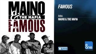 Maino  & The Mafia Famous