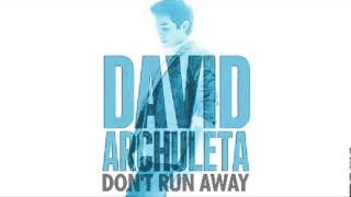 David Archuleta Dont Run Away