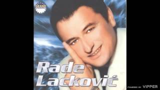 Rade Lackovic - A sta sutra - (Audio 2002)