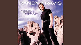 Randy Travis A Man Ain't Made Of Stone