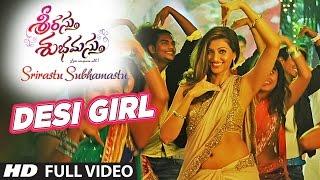 Desi Girl Full Video Song ||
