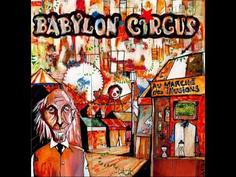 Babylon Circus - Intro Au Marché Des Illusions