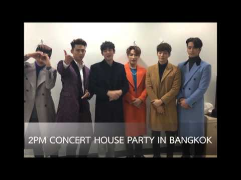 """2016 2PM CONCERT """"HOUSE PARTY"""" IN BANGKOK_ID CLIP"""