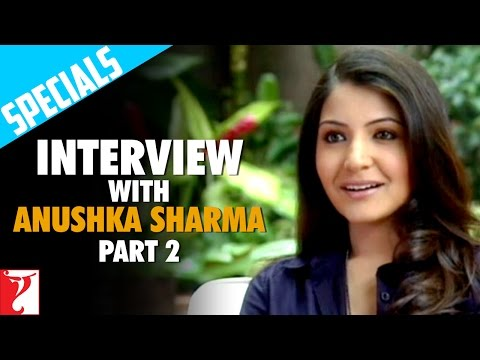 Interview with Anushka Sharma - Part 2 - Rab Ne Bana Di Jodi