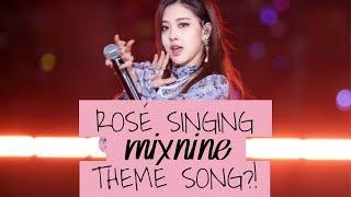 download lagu Blackpink Rosé Sings For Mixnine - Just Dance Demo gratis