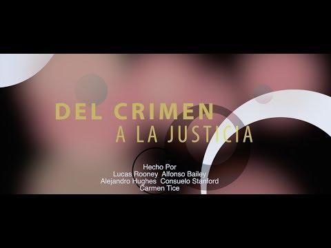 Del Crimen A La Justicia (Captioned)