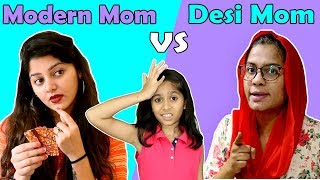 Modern Mother Vs Desi Mother Ft. Pari's Lifestyle