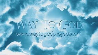 Video: Way To God (Allah) Series - The Introduction