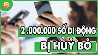 Tin tức công nghệ | Gần 2 triệu thuê bao di động bị HUỶ BỎ