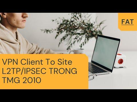 Vpn Client To Site L2tp Ipsec Trong Tmg 2010