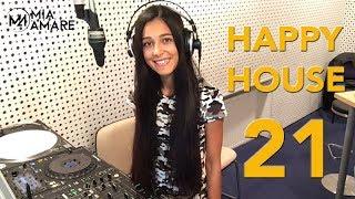 Mia Amare - Happy House 21 2017