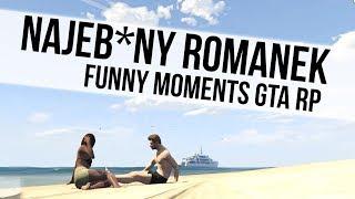 ROMANEK GTA RP   NAJEB*NY ROMANEK  [ WTYKANKO W MORZU    RYMOWANKI ]   Funny Moments