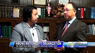 SUAB HMONG TALKSHOW: Insight Hmong Nationality Organization and its 2015 Convention