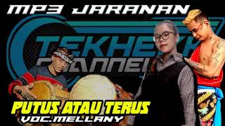 Download lagu PUTUS ATAU TERUS VOC.Mellany MP3 jaranan MBAH JOYO