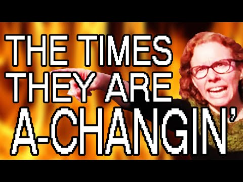 The Times They Are A-Changin' - SOCIAL JUSTICE: THE MUSICAL