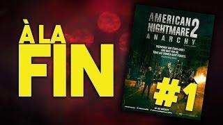 A LA FIN #1 - AMERICAN NIGHTMARE ANARCHY