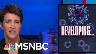 Trump Reportedly Rages Over Cracks In His Coronavirus Bubble | Rachel Maddow | MSNBC
