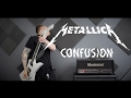 Metallica - Confusion (Guitar Cover)
