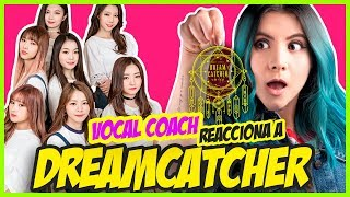 DREAMCATCHER ¿Rock o Pop? | VOCAL COACH REACCIONA | Gret Rocha