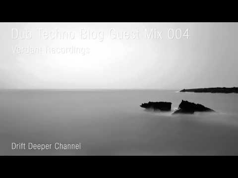 Dub Techno Blog Guest Mix 004 - Verdant Recordings