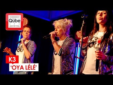 K3 - 'Oya Lélé' (live in de kinderQube)